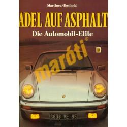 Adel auf Asphalt Die Automobil-Elite