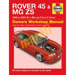 Rover 45 / MG ZS Petrol & Diesel (1999 - 05) V to 55
