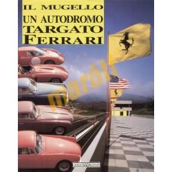 Il Mugello un Autodromo Tergato Ferrari
