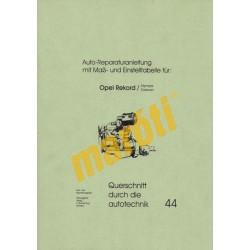 Auto-Reparaturanleitung mit Maß-und Einstelltabelle für: Opel Rekord/Olympia, Caravan