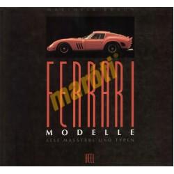 Ferrari Modelle Alle Masstabe und Typen