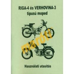 Riga-4 és Verhovina-3 - Használati utasítás