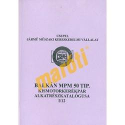 Balkán MPM 50 - Alkatrészkatalógus