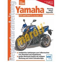 Yamaha FZ 8 und Fazer (Javítási kézikönyv)