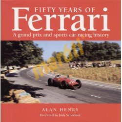 Fifty Years of Ferrari - A Grand Prix and Sport Car Racing History