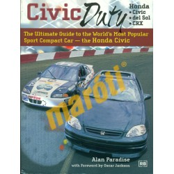 Civic Duty - The Ultimate Guide to the World's Most Popular Sport Compact Car
