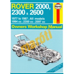 Rover 2000,2300 & 2600 All models from 1977 to 1987