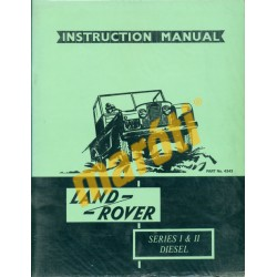 Land Rover Series I & II - Instruction Manual