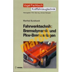 Fahrwerktechnik: Bremsdynamik und Pkw-Bremsanlagen