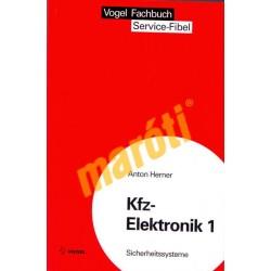 Kfz-Elektronik 1 Sichereitssysteme