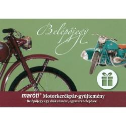Ajándék belépő a Maróti Motorkerékpár-gyűjteménybe (diák, nyugdíjas)