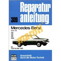 Mercedes Serie 123 - 200, 230, 250, 280, 280E (Javítási kézikönyv)