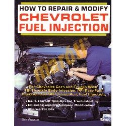 How to Repair and Modify Chevrolet Fuel Injection