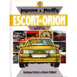 Improve & Modify Ford Escort & Orion including XR3 & XR3i