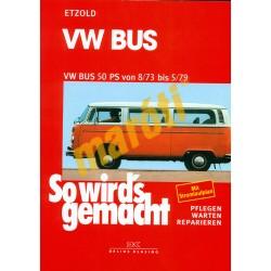 Volkswagen Bus 50 PS von 8/73 bis 5/79 (Javítási kézikönyv)