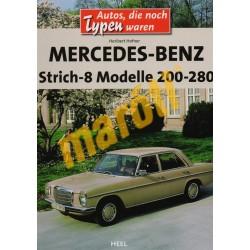 Mercedes-Benz Strich-8 Modelle 200-280