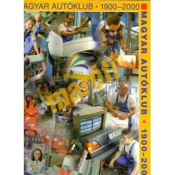 Magyar Autóklub - 1900-2000
