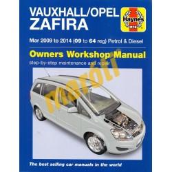 Vauxhall/Opel Zafira Mar 2009 to 2014 (09 to 64 reg) Petrol & Diesel