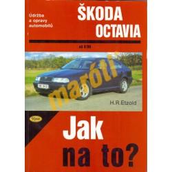 Skoda Octavia od 8/96 (96-01) Jak na to?