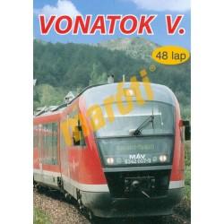 Vonatok V.