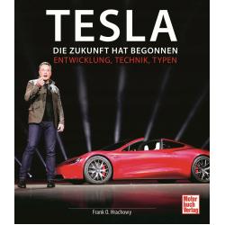 Tesla - Die Zukunft hat begonnen - Entwicklung, Technik, Typen