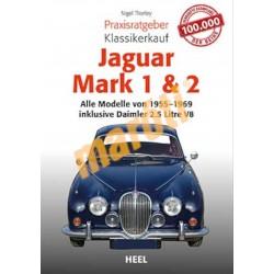 Jaguar Mark 1 & 2 Alle Modelle von 1955-1969 inklusive Daimler 2.5 Litre V8