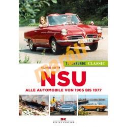NSU Typenkunde Classic - Alle Automobile von 1905 bis 1977