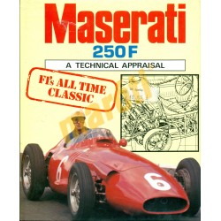 Maserati 250F A Technical Appraisal