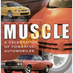 Muscle - A Celebration of Powerful Automobiles