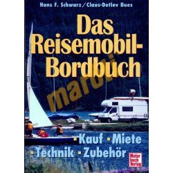 Das Reisemobil - Bordbuch