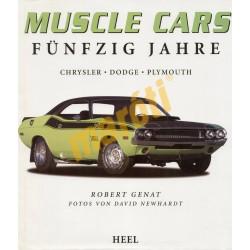 Muscle Cars Fünfzig Jahre